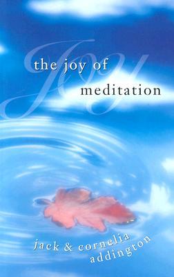 The Joy of Meditation, Addington, Jack and Cornelia