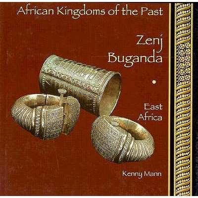 Image for Zenj, Buganda: East Africa (African Kingdoms of the Past Series)