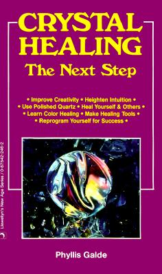 Image for Crystal Healing: The Next Step