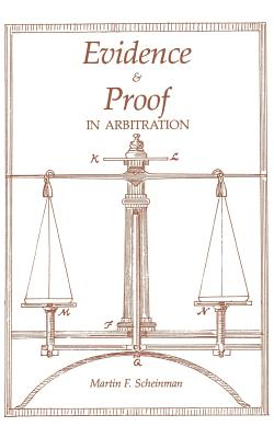Image for Evidence and Proof in Arbitration (Ilr Paperback)