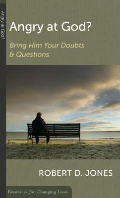 Image for Angry at God?: Bring Him Your Doubts and Questions (Resources for Changing Lives)