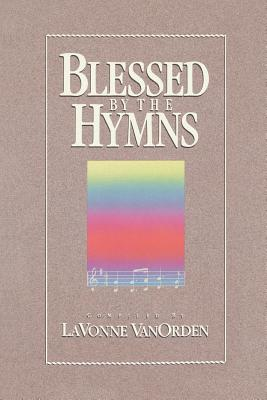 Image for Blessed by the Hymns
