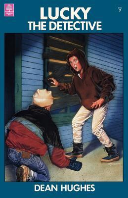 Lucky, The Detective, Book #7, DEAN HUGHES