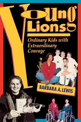 Image for Young Lions: Ordinary Kids With Extraordinary Courage