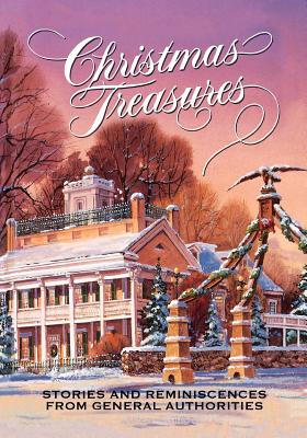 Image for Christmas Treasures: Stories and Reminiscences from General Authorities