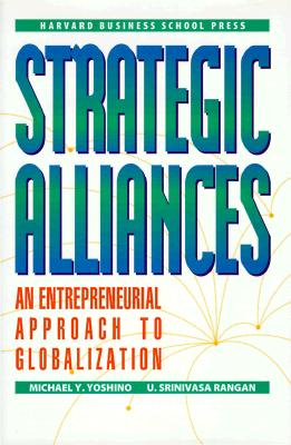 Image for Strategic Alliances: An Entrepreneurial Approach to Globalization