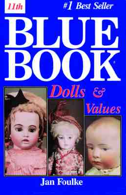 Image for Blue Book Dolls and Values (Blue Book of Dolls & Values)