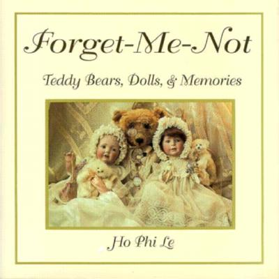 Image for FORGET-ME-NOT : TEDDY BEARS  DOLLS AND M