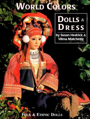 Image for World Colors Dress & Dolls: Folk & Ethnic Dolls