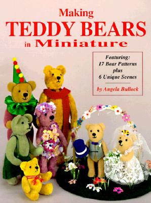 Image for Making Teddy Bears in Miniature