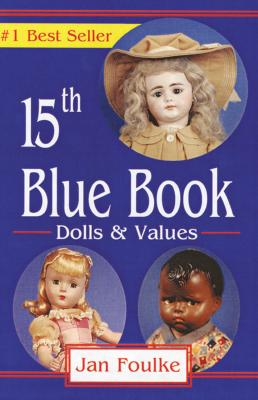 Image for Blue Book Dolls and Values, 15th Edition