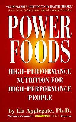 Image for Power Foods: High-Performance Nutrition for High-Performance People