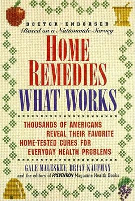 Image for HOME REMEDIES WHAT WORKS FAVORITE HOME-TESTED CURES