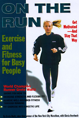 Image for On the Run: Exercise and Fitness for Busy People