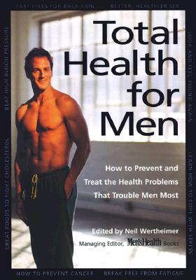 Image for Total Health for Men: How to Prevent and Treat the Health Problems That Trouble Men Most