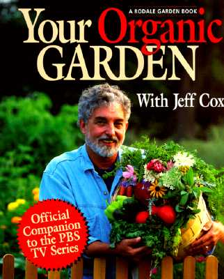 Image for Your Organic Garden with Jeff Cox (A Rodale Garden Book)