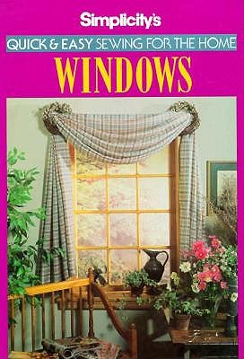 Image for Simplicity's Quick & Easy Sewing for the Home: Windows