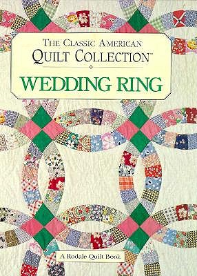 Image for The Classic American Quilt Collection: Wedding Ring