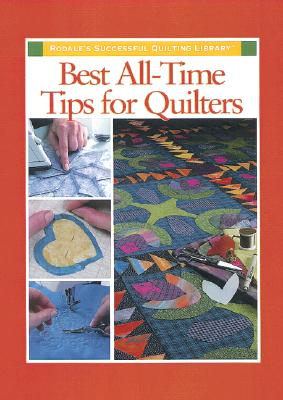 Image for Best All-Time Tips for Quilters