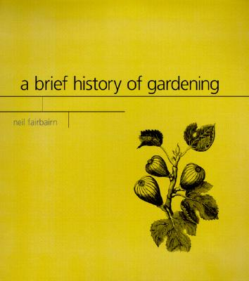Image for A Brief History of Gardening