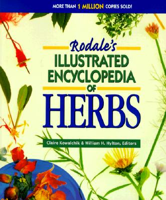 Rodale's Illustrated Encyclopedia of Herbs, Carr, Anna; Cassidy, Catherine; Cohen, Ellen