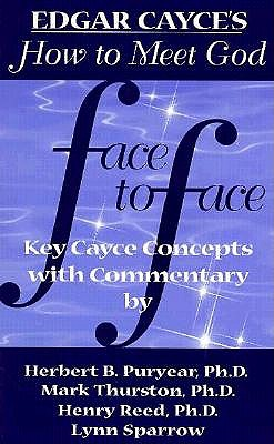 Image for Face to Face : 12 Edgar Cayce Readings Interpreted for Today