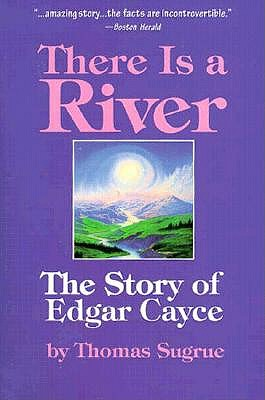 Image for There Is A River The Story of Edgar Cayce