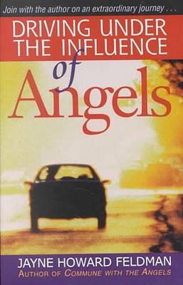 Image for DRIVING UNDER THE INFLUENCE OF ANGELS