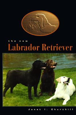 Image for NEW LABRADOR RETREIVER, THE