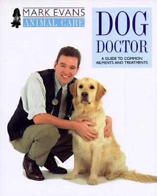 Dog Doctor, Evans, Mark