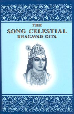 Image for The Song Celestial: Bhagavad Gita