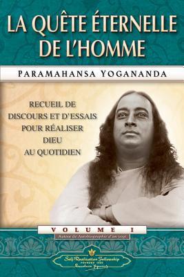 Man's Eternal Quest (French) (French Edition), Yogananda, Paramahansa