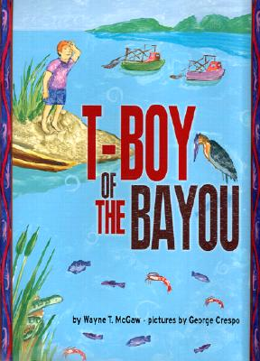 Image for T-Boy of the Bayou
