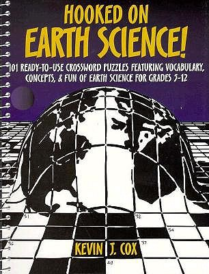 Image for Hooked on Earth Science!: 101 Ready-To-Use Crossword Puzzles for Grades 5-12