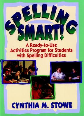 Image for Spelling Smart: A Ready-to-Use Activities Program for Students with Spelling Difficulties