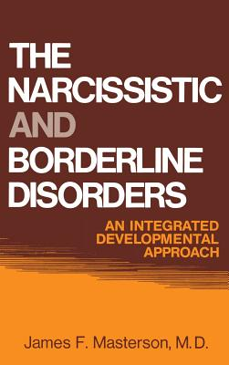 Image for Narcissistic and Borderline Disorders : An Integrated Developmental Approach