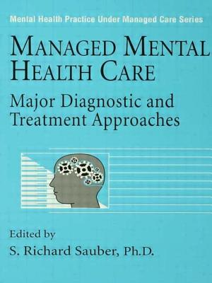 Image for Managed Mental Health Care: Major Diagnostic And Treatment Approaches (Mental Health Practice Under Managed Care)