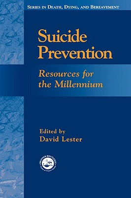 Image for Suicide Prevention: Resources for the Millennium (Series in Death, Dying, and Bereavement)
