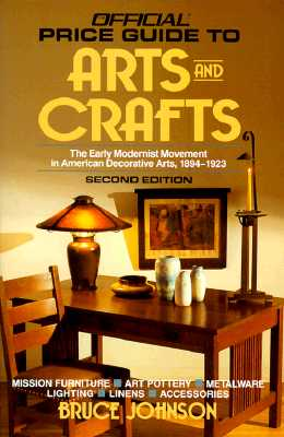 Image for Arts and Crafts (OFFICIAL IDENTIFICATION AND PRICE GUIDE TO AMERICAN ARTS AND CRAFTS)