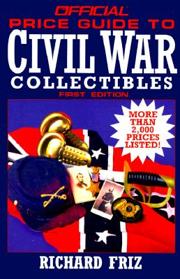 Image for Official Price Guide to Civil War Collectible