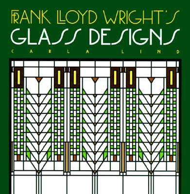 Image for FRANK LLOYD WRIGHT'S Glass Designs