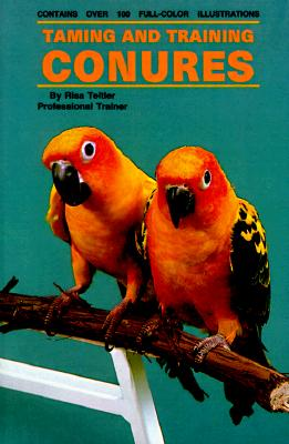 Image for Taming and Training Conures