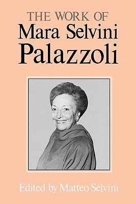 The Work of Mara Selvini Palazzoli, Palazzoli, Mara Selvini; Selvini, Matteo (editor)
