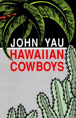 Hawaiian Cowboys, Yau, John