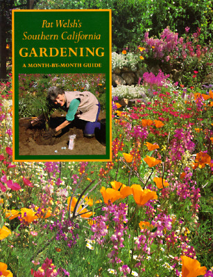 Image for SOUTHERN CALIFORNIA GARDENING MONTH BY MONTH GUIDE