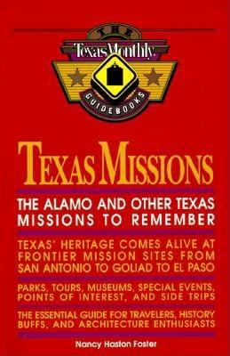 Image for Texas Missions-The Alamo and other Texas missions to remember