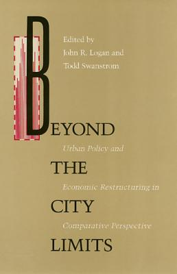 Image for Beyond City Limits: Urban Policy and Economic Reconstructuring in Comparative Perspective (Conflicts In Urban & Regional Development)
