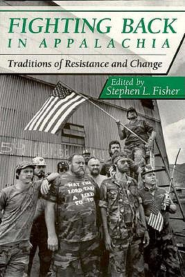Image for Fighting Back in Appalachia: Traditions of Resistance and Change