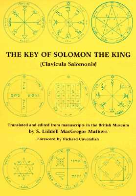 Image for THE KEY OF SOLOMON THE KING (Clavicula Salomonis)