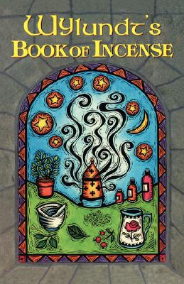 Image for Wylundt's Book of Incense